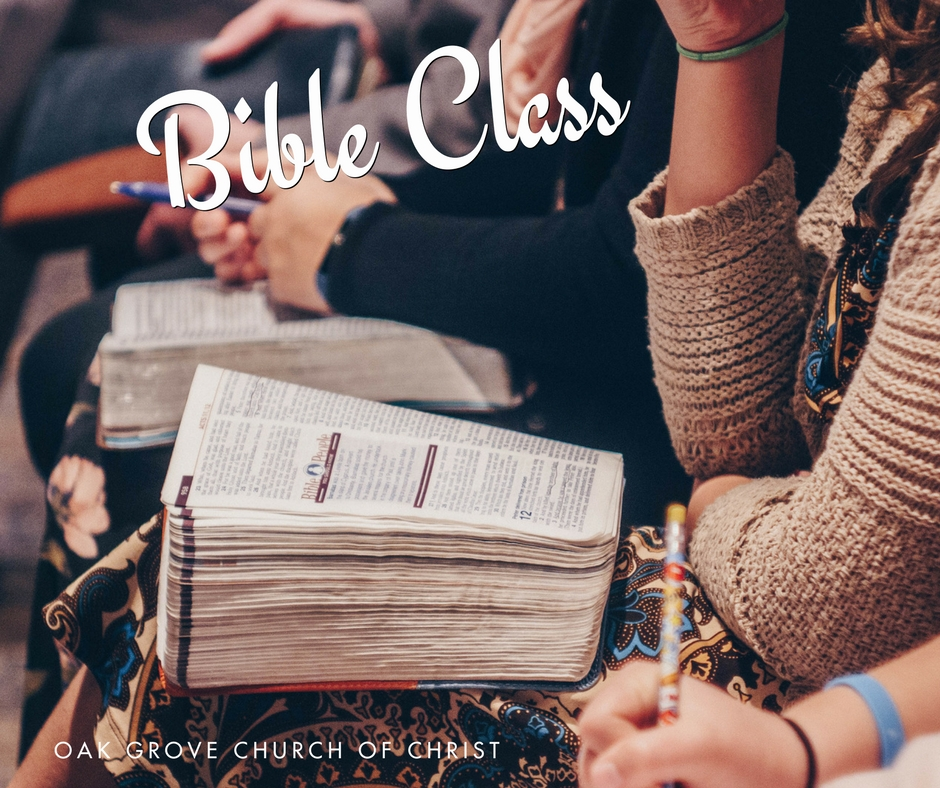 What to Expect: Bible Classes | Oak Grove Church of Christ