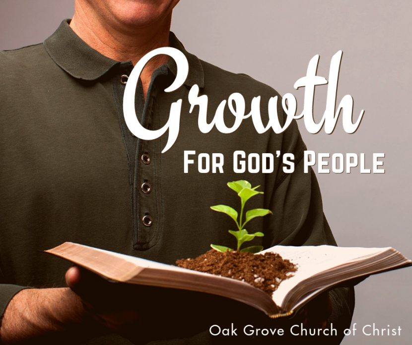 Growth for God's People | Oak Grove Church of Christ, Jack McNiel Minister