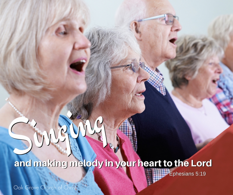 What to Expect in Worship: Singing and making melody in your hearts. | Oak Grove Church of Christ