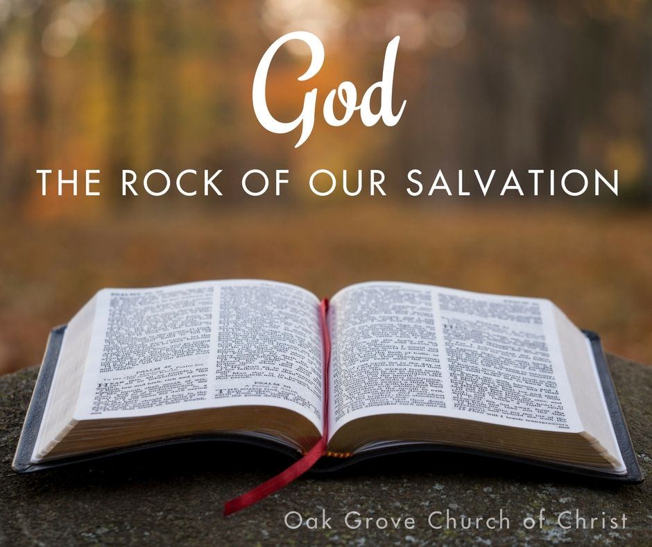 God, The Rock of Our Salvation