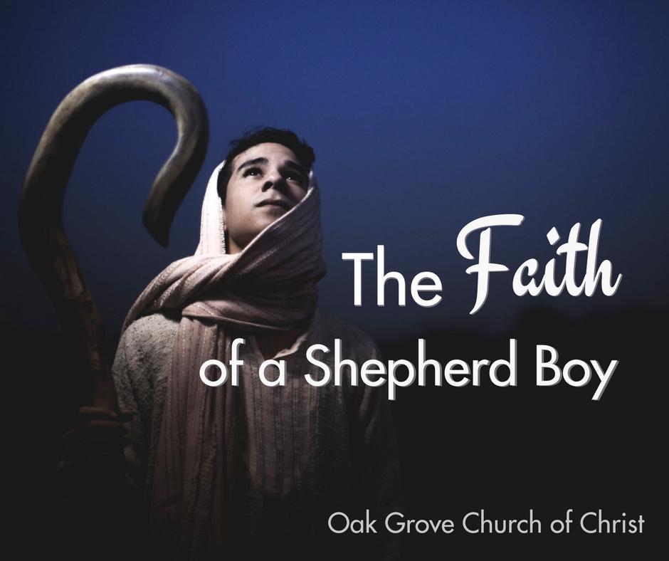 The Faith of a Shepherd Boy