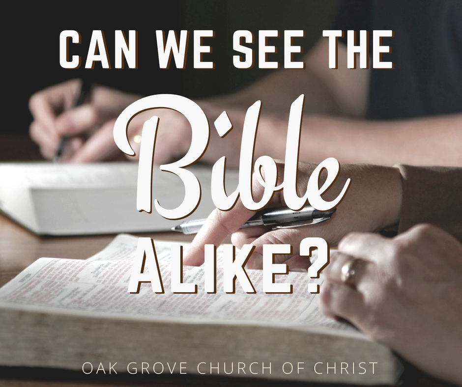 Can We See the Bible Alike? A Lesson on Biblical Unity