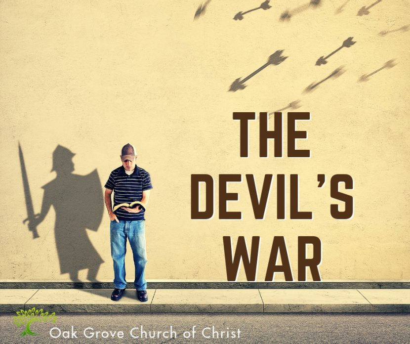 The Devil's War | Oak Grove Church of Christ, Jack McNiel, Evangelist