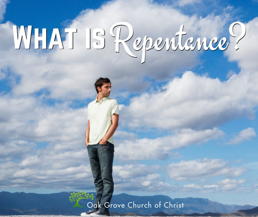 What is Repentance? | Jack McNiel, Evangelist, Oak Grove Church of Christ