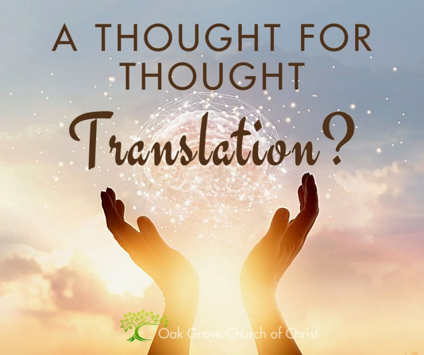 Thought to Thought Translation? | Jack McNiel, Evangelist, Oak Grove Church of Christ