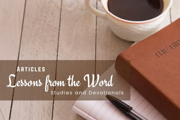 Lessons from the Word   Oak Grove Church of Christ