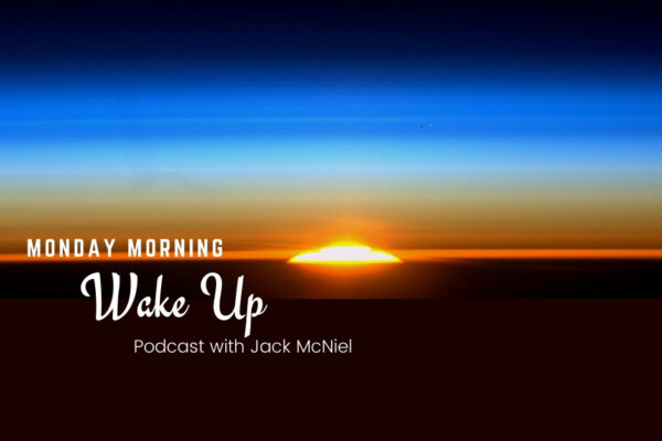 Monday Morning Wake Up with Jack McNiel, Podcast   Oak Grove Church of Christ