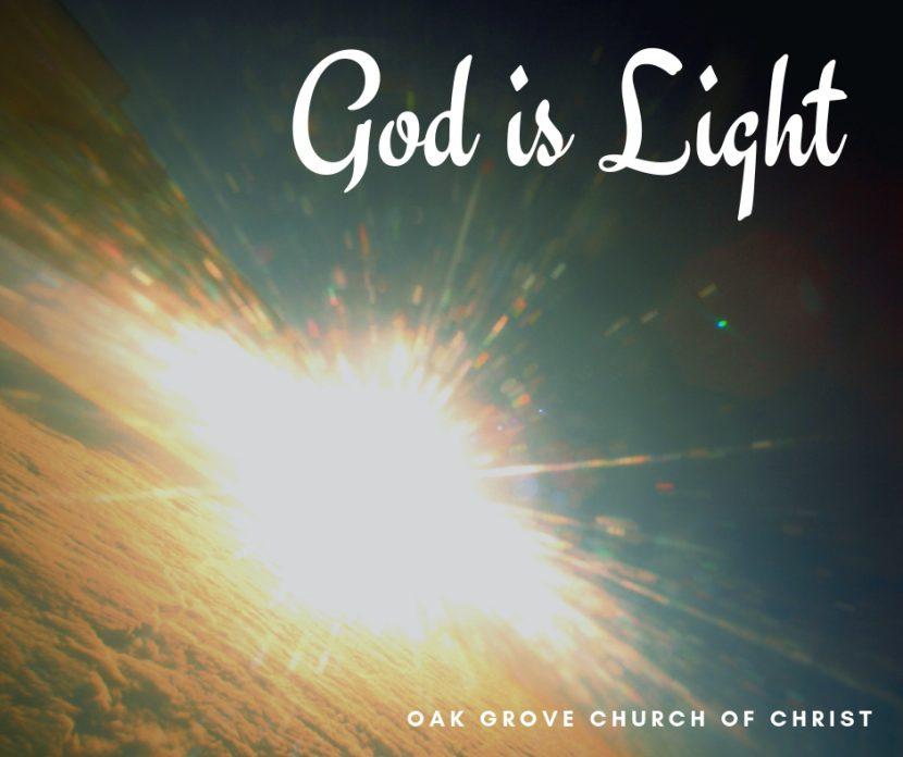 God is Light | Oak Grove Church of Christ