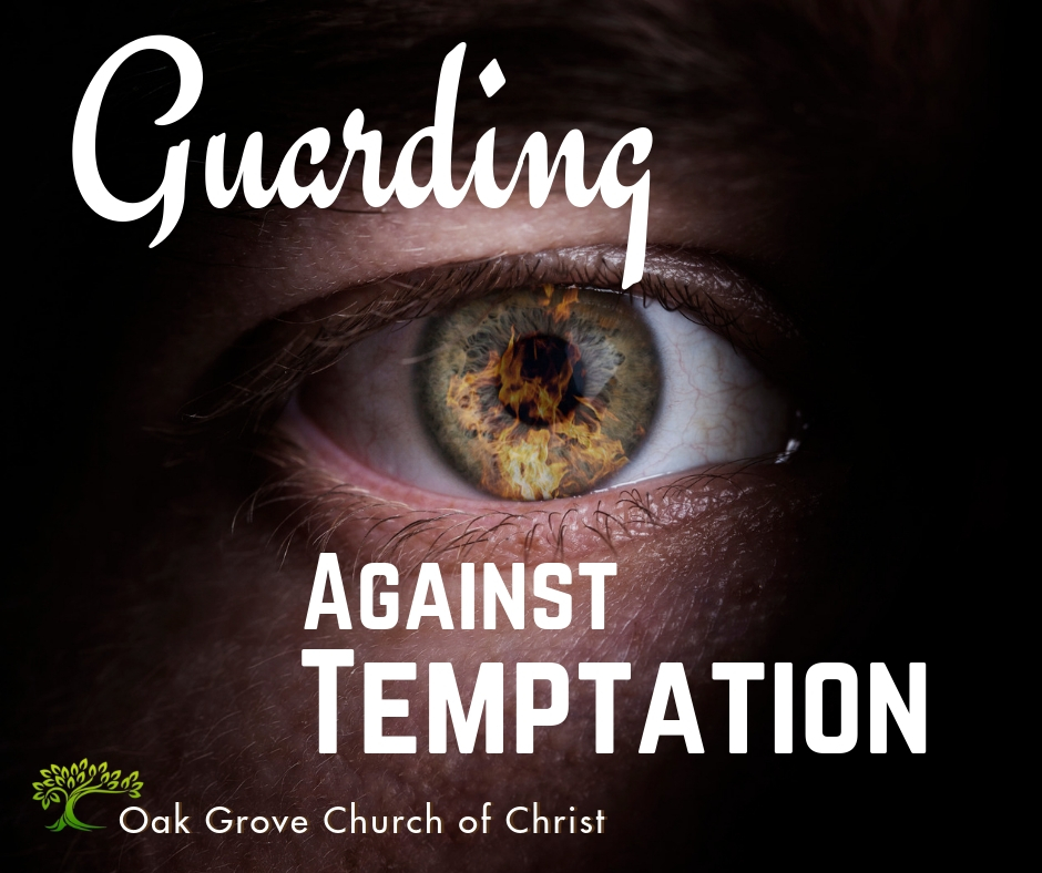 Guarding Against Temptation