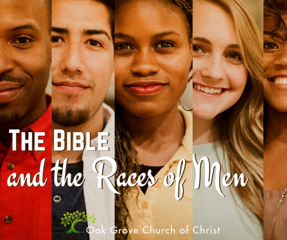 The Bible and the Races of Men