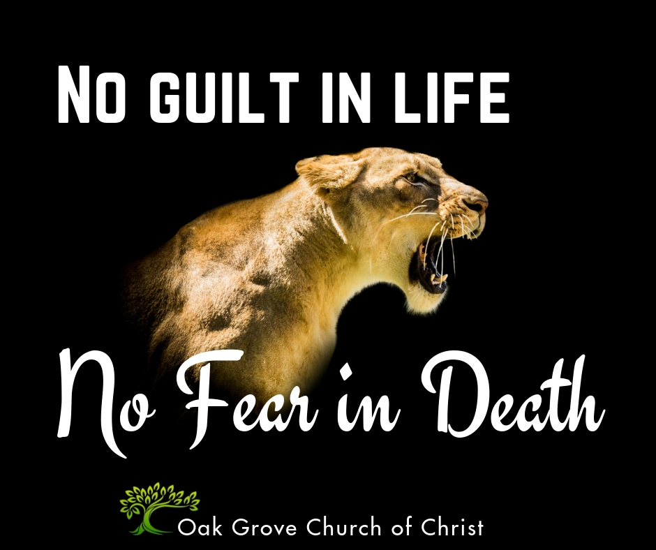 No Guilt in Life, No Fear in Death
