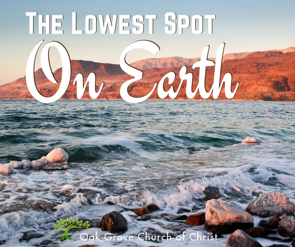 The Lowest Spot on Earth – Part 1