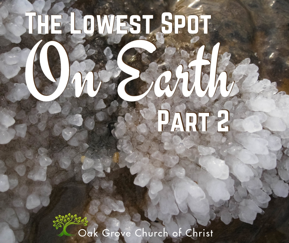 The Lowest Spot on Earth – Part 2