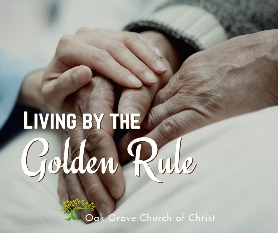 Living by the Golden Rule