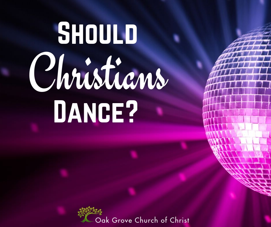 Should Christians Dance?