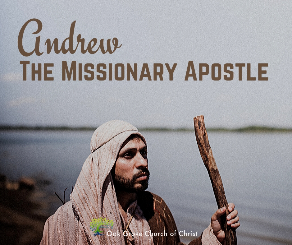 Andrew the Missionary Apostle