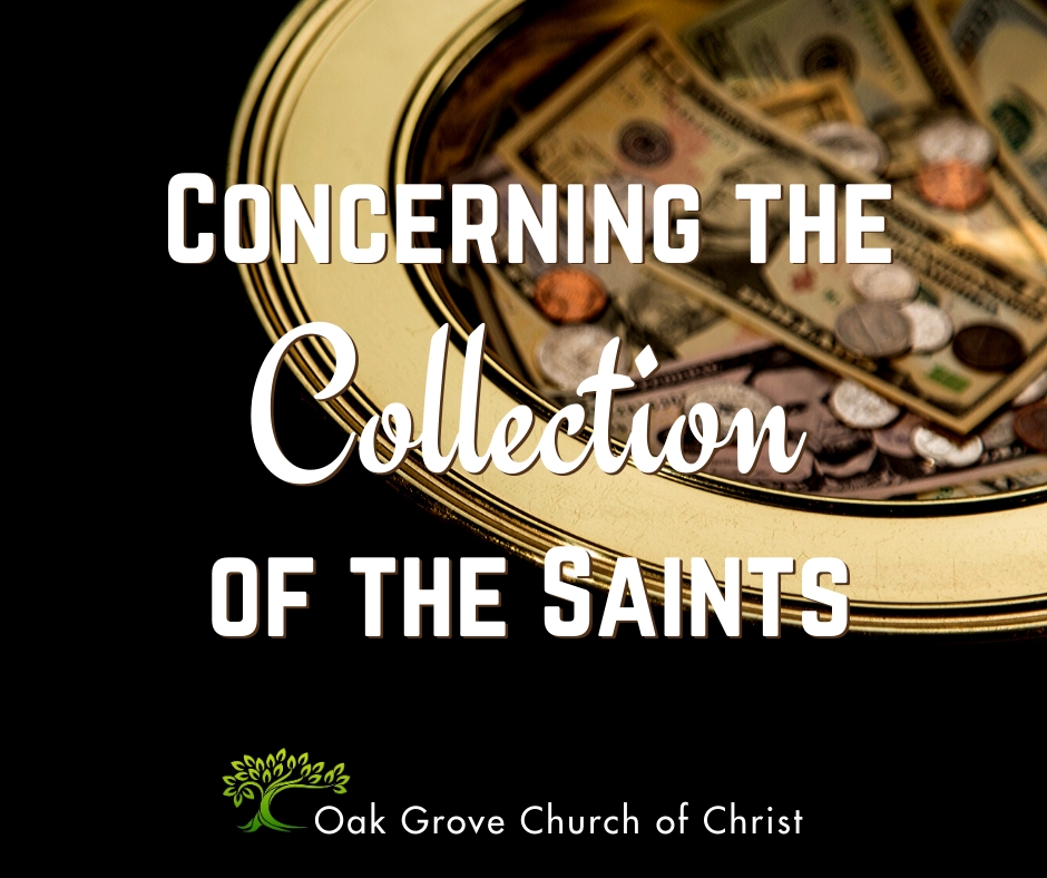 Concerning the Collection of the Saints