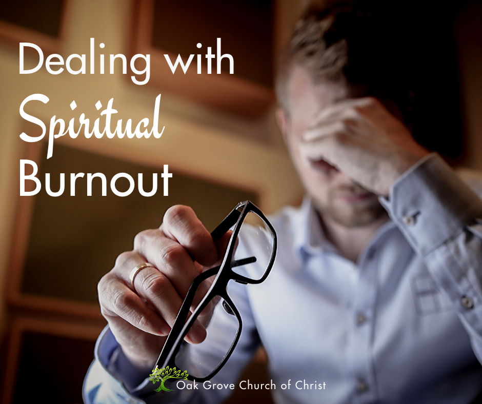 Dealing with Spiritual Burnout