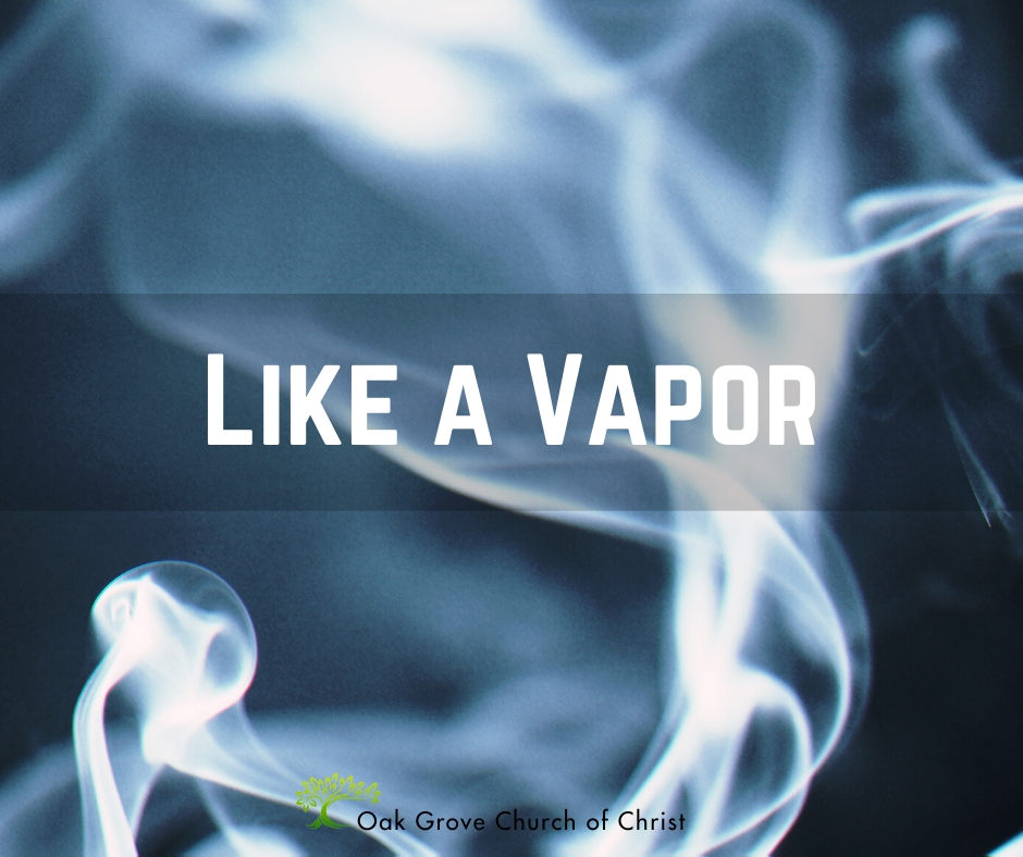 Audio Sermon: Life is Like a Vapor