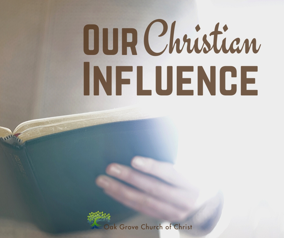 Our Christian Influence