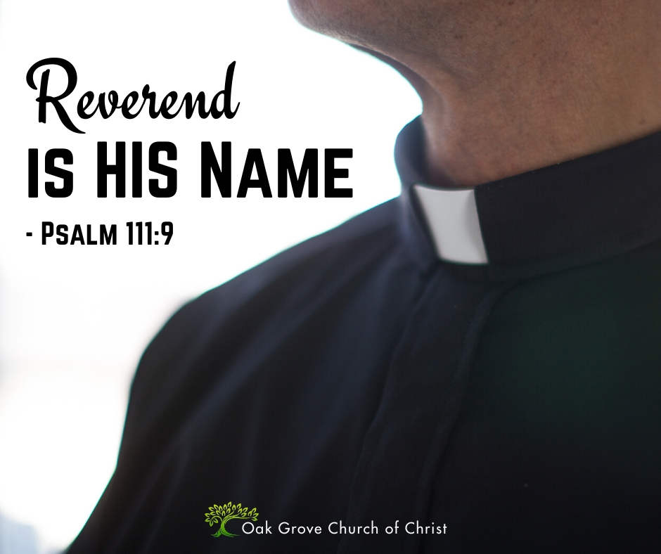 Reverend is HIS Name