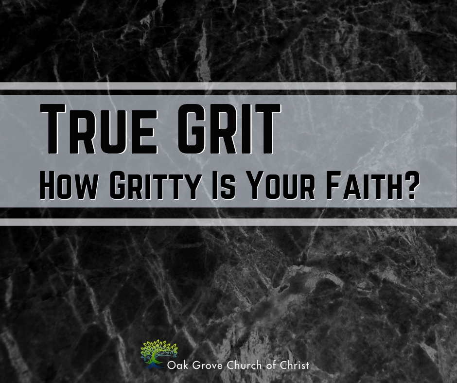 How Gritty is Your Faith?