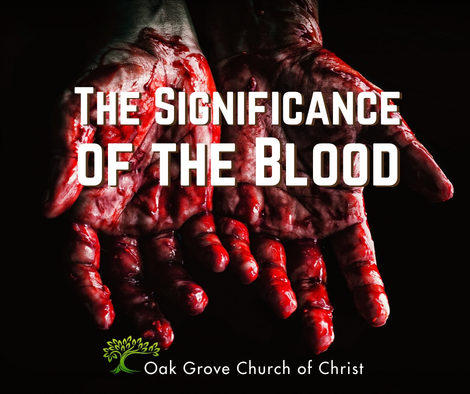 The Significance of the Blood
