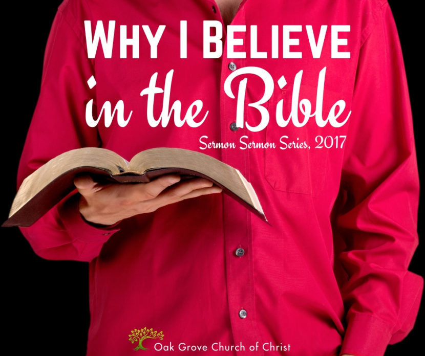 Why I Believe in the Bible   Don Boyd, Evangelist, Guest Speaker, Oak Grove Church of Christ