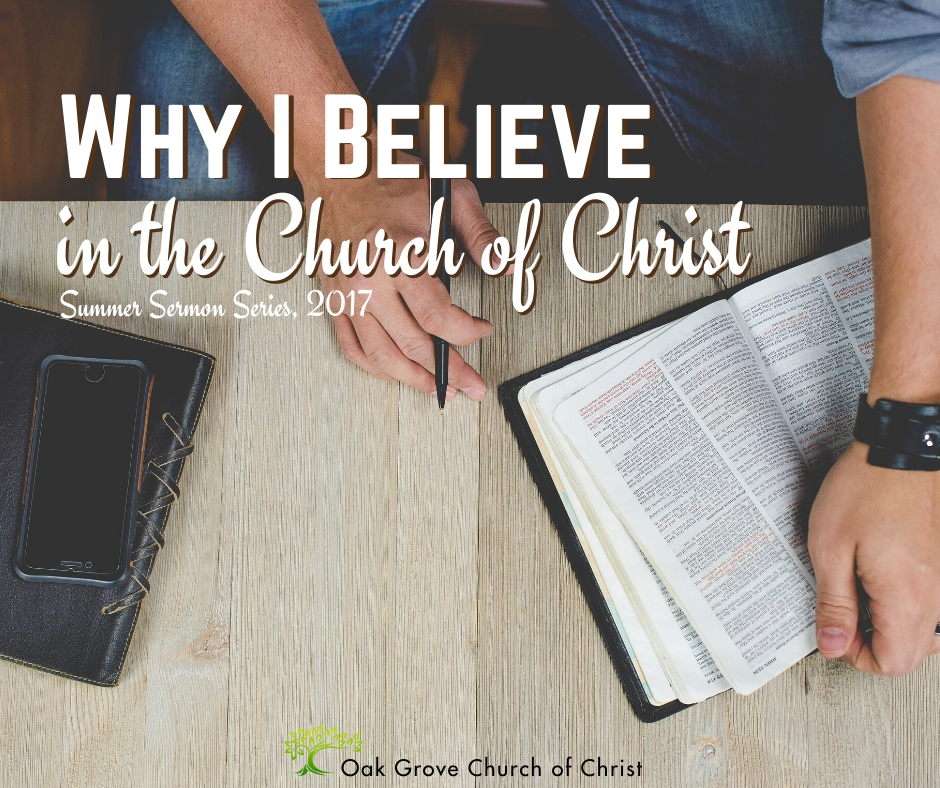 Why I Believe in the Church of Christ