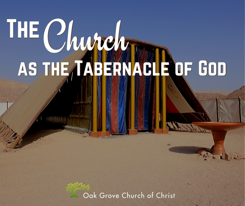 The Church as the Tabernacle of God