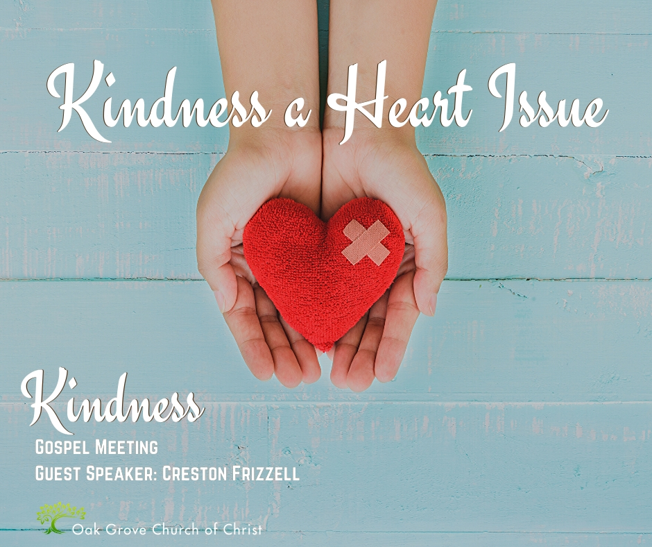 Kindness, A Heart Issue