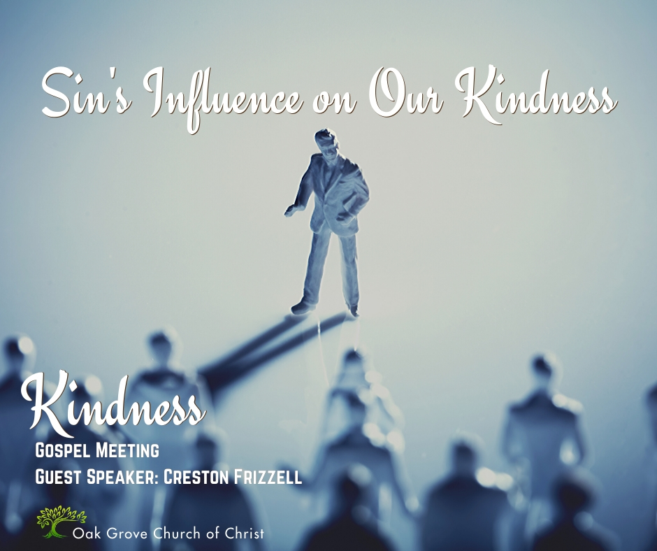 Sin's Affect on Our Kindness