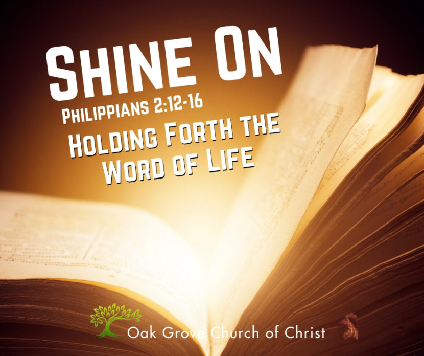 Shine On Holding Forth the Word of Life | Youth Rally | Oak Grove Church of Christ, Sterling Main, Guest Speaker