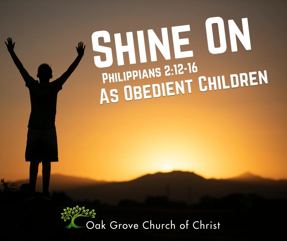 Shine On As Obedient Children