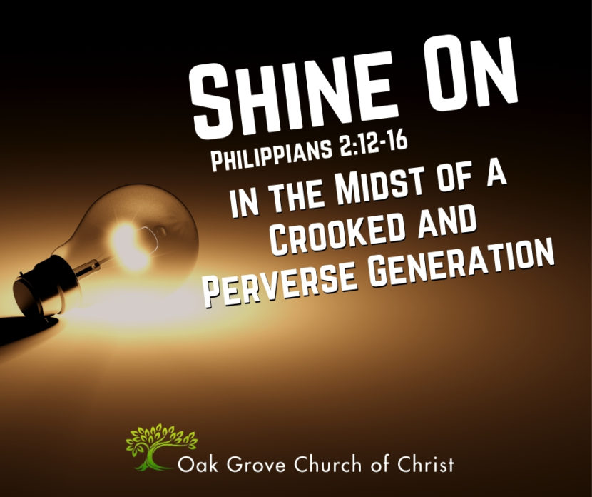 Shine On In the Midst of a Crooked and Perverse Generation, Youth Rally | Oak Grove Church of Christ, Travis Mann, Guest Speaker