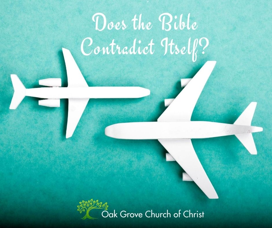 Does the Bible Contradict Itself?