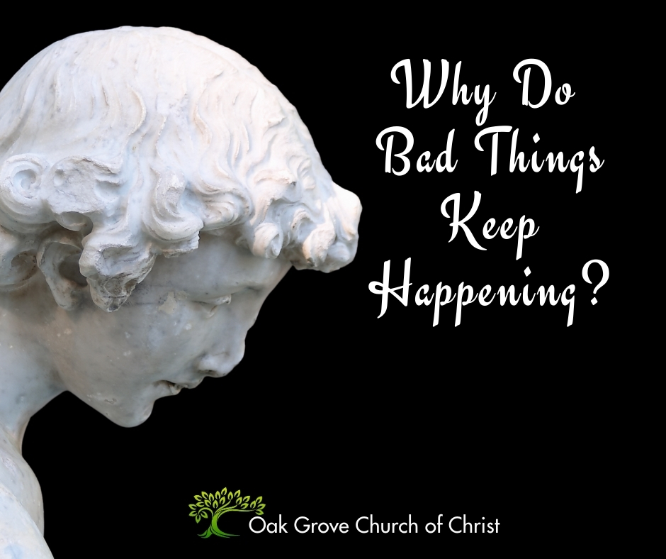Why Do Bad Things Keep Happening?
