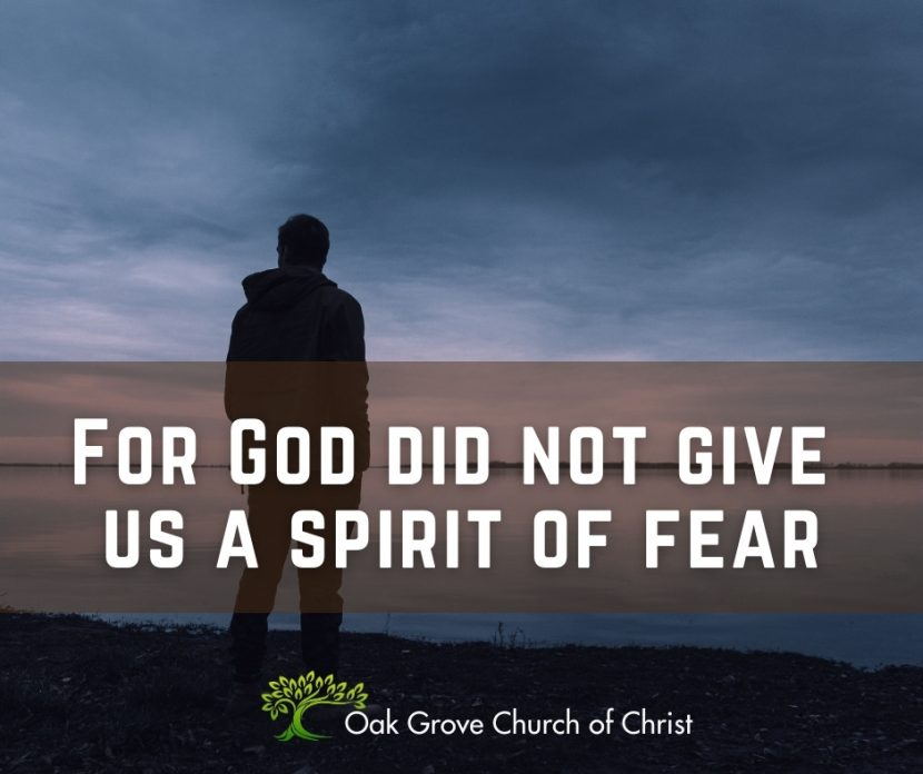 God did not give us a spirit of fear