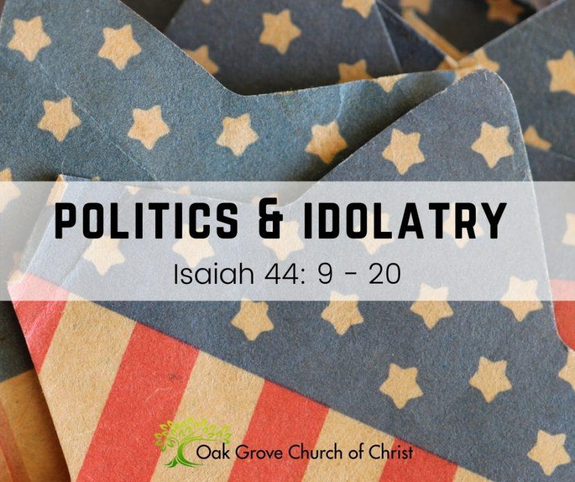 Politics and Idolatry