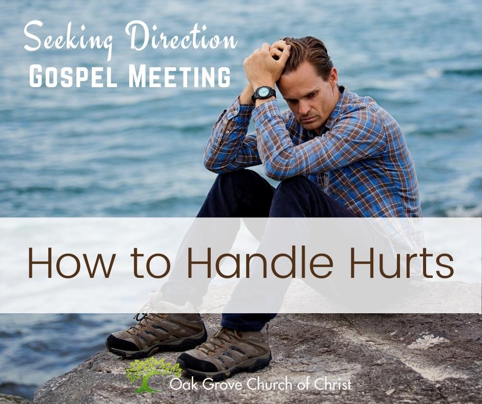 Seeking Direction: How to Handle Hurts