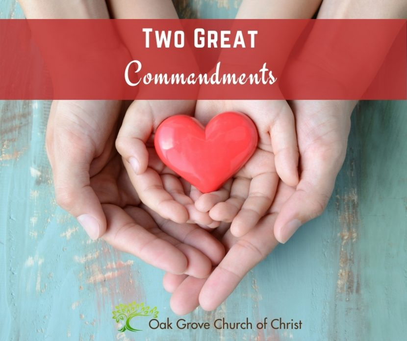 Text: Two Great Commandments | Image: Two sets of hands holding a heart.