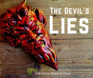 The Devil's Lies | Oak Grove Church of Christ, Jack McNiel Evangelist