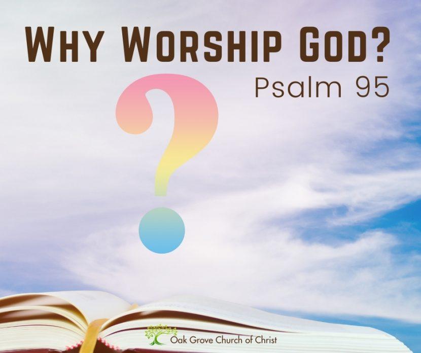 Why Worship God