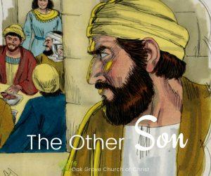 The Other Son | Oak Grove Church of Christ, Jack McNiel, Evangelist