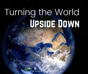 Turning the World Upside Down | Oak Grove Church of Christ, Jack McNiel, Evangelist