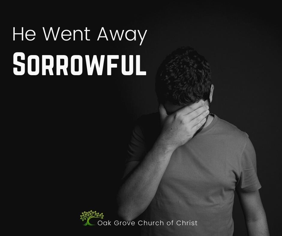 He Went Away Sorrowful