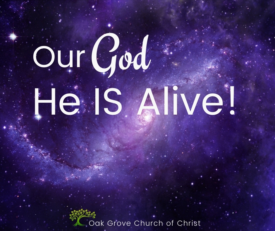 Our God, He Is Alive