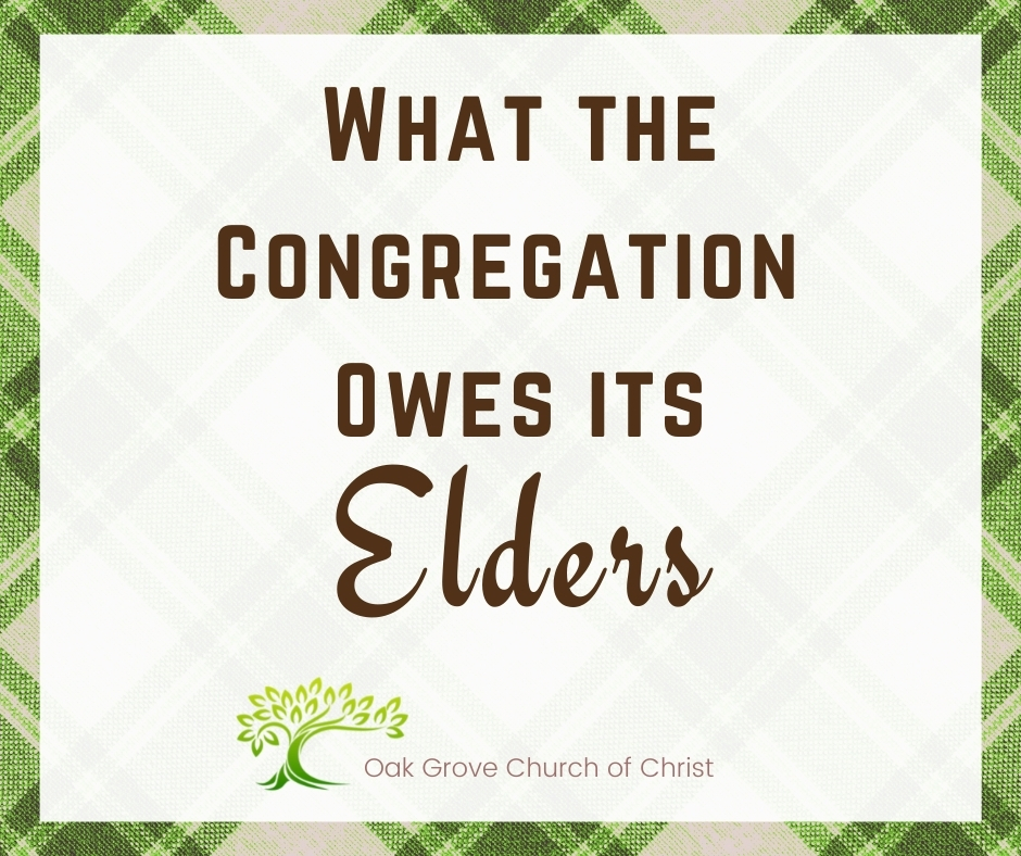 What the Congregation Owes Its Elders